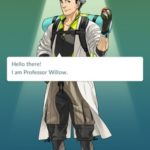 pokemon go professor willow hello screen