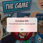 "The ""Everyplay SDK: This build has expired, please upgrade"" iPhone Gaming Error"