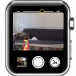 watchos 3 camera app viewfinder with zoom