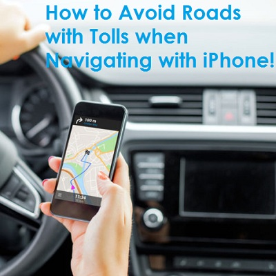 How To Avoid Road Tolls When Navigating With Apple Maps, Google Maps