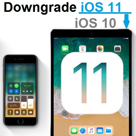 How To Downgrade iOS 11 To iOS 10 3 3 On Your iPhone And