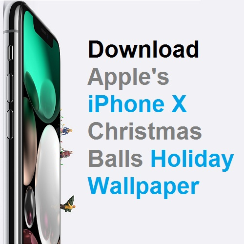 Download Apple S 2017 Christmas Balls Wallpaper For Iphone X