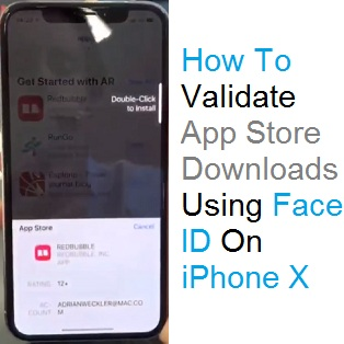 How To Validate App Store Downloads On The iPhone X