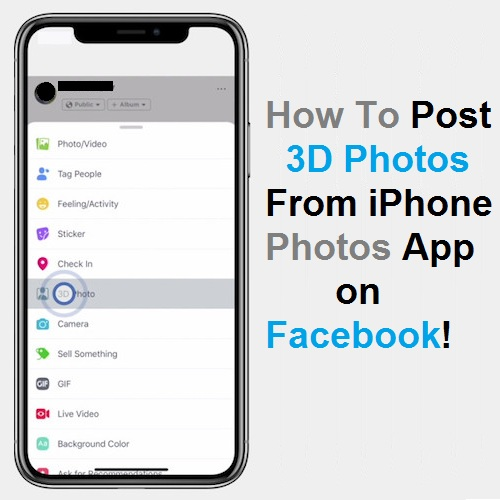 How To Post 3D Photos On Facebook From IPhone